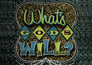 Jaka jest wola Boża?