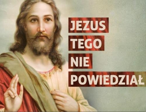 Jezus tego nie powiedział