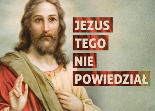 jezus nie powiedział arch