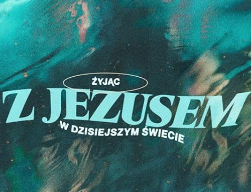 Życie z Jezusem w dzisiejszym świecie